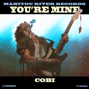 Cobi - You're Mine