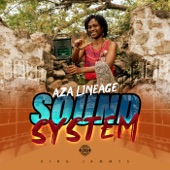 Aza Lineage - Sound System