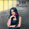 Señor Mentira by Daniela Darcourt iTunes Track 1