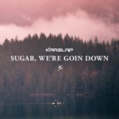 Kap Slap - Sugar, We're Goin Down