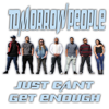Tomorrow People - Just Can't Get Enough artwork