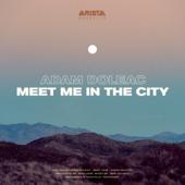 Meet Me In The City - Adam Doleac