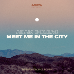 Adam Doleac - Meet Me in the City