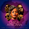 Chica Africana (feat. DJ Nathan Tunes) - Single