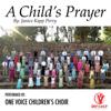 One Voice Children's Choir & Chloe Ravarino - A Child's Prayer artwork
