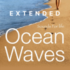 Ocean Waves (Extended) - Sounds for Life