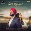 Tere Khayal Single
