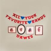 Dawes - Somewhere Along the Way