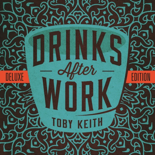 Art for DRINKS AFTER WORK by TOBY KEITH