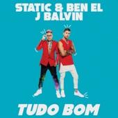 Static & Ben El - Tudo Bom