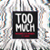 Too Much (feat. Usher) - Marshmello & Imanbek
