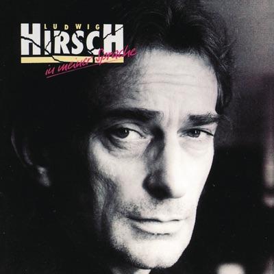 In Meiner Sprache - Ludwig Hirsch
