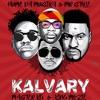 Kalvary feat Hume Da Musika Mr Style Master Kg Single
