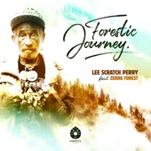 Lee Scratch Perry - Forestic Journey Vocal / Dub (feat. Zebra Forest)