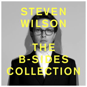 Steven Wilson - THE B-SIDES COLLECTION - EP