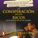 Robert T. Kiyosaki - La conspiración de los ricos