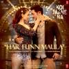 Har Funn Maula From Koi Jaane Na Single