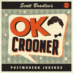 Scott Bradlee's Postmodern Jukebox - OK Crooner