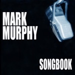 Mark Murphy - Nothing Will Be As It Was Tomorrow