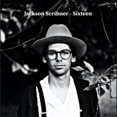 Jackson Scribner - Sixteen