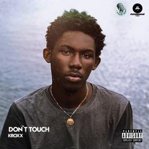Kroxx - Don't Touch