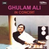 Ghulam Ali In Concert Vol 4