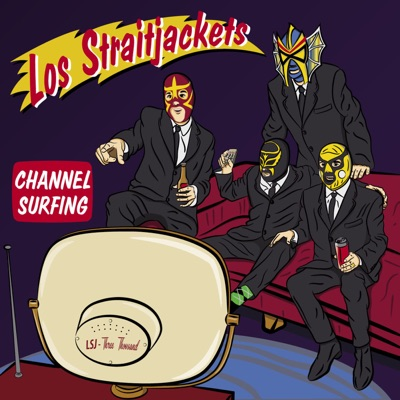 Channel Surfing - EP - Los Straitjackets