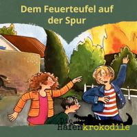 Ursel Scheffler - Die Hafenkrokodile - Dem Feuerteufel auf der Spur artwork