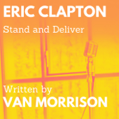 Download Stand and Deliver (feat. Van Morrison) - Eric Clapton Mp3 free