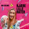 Ida Celine - Kjære lille hater artwork