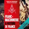 Christian Doumergue - Franc-maçonnerie & histoire de France illustration