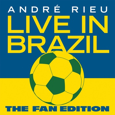Live in Brazil - The Fan Edition - André Rieu