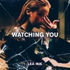 Lea Rue - Watching You