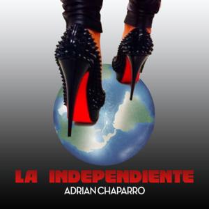 Adrian Chaparro - La Independiente