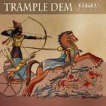 Kabaka Pyramid - Trample Dem