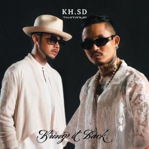 KH, SDthaitay & Thaitanium - Bring it Back - EP