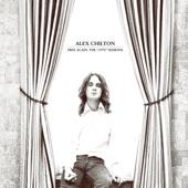 Alex Chilton - Sugar Sugar/I Got the Feelin'