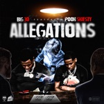 songs like Allegations (feat. Pooh Shiesty)