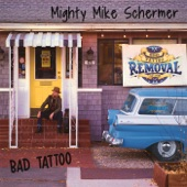 Mighty Mike Schermer - She Won't Be Coming Back