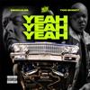 Yeah Yeah Yeah feat Too hort Single