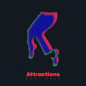 Attractions - Post Pulp