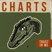 Charts - Trust in Me
