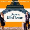 Various Artists - Under the Eiffel Tower (Original Motion Picture Soundtrack) artwork