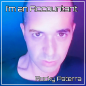 I'm an Accountant - Rocky Paterra