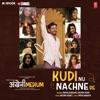 Kudi Nu Nachne De From Angrezi Medium Single