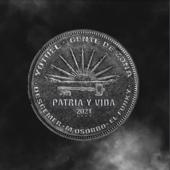 Patria y Vida (feat. Maykel Osorbo & El Funky)