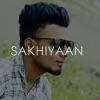 Sakhiyaan feat Maninder Buttar Remix Single