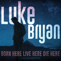 Born Here Live Here Die Here (Deluxe)