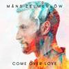 Come Over Love - Single