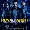 Run All Night Original Motion Picture Soundtrack